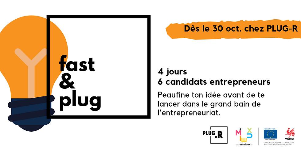 Fast&Plug, coaching intensif pour candidat entrepreneur