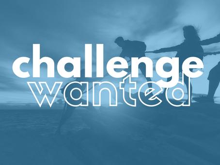 WANTED: Organisation faisant face à un challenge de taille!