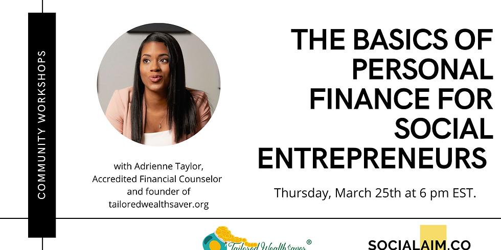 The Basics of Personal Finance for Social Entrepreneurs
