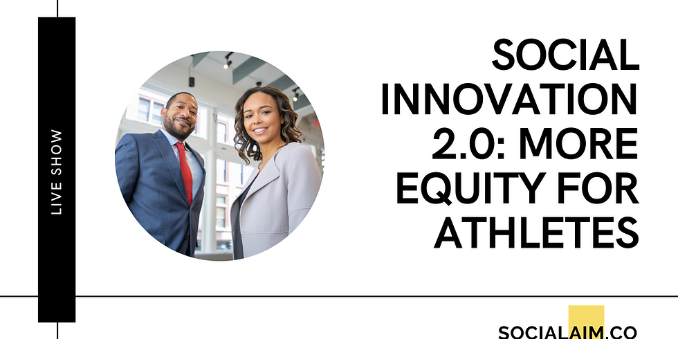 Social Innovation 2.0 : More Equity for Athletes