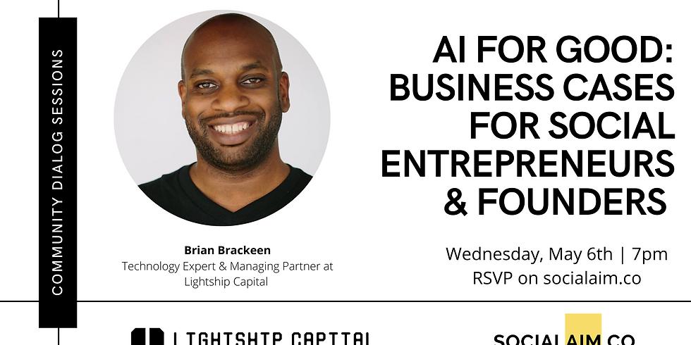 AI for Good: Business cases for social entrepreneurs & founders