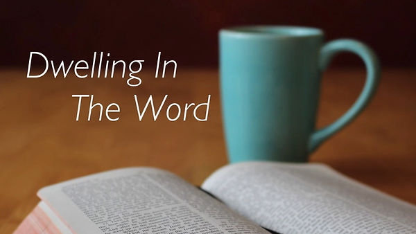 dwellling in the word.jpg