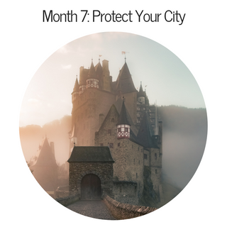 Month 7: Protect Your City