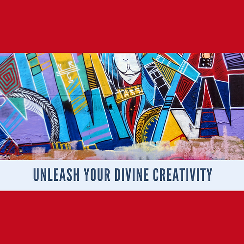 Unleash Your Divine Creativity