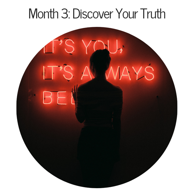 Month 3: Discover Your Truth