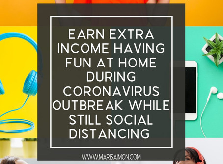5 Ways to earn extra income during coronavirus outbreak while still social distancing