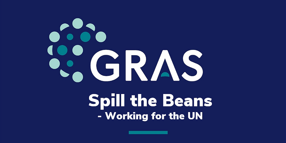 Spill the Beans - Working for the UN