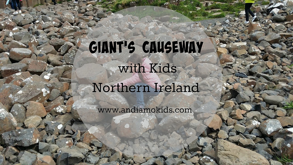 Giant's Causeway with Kids