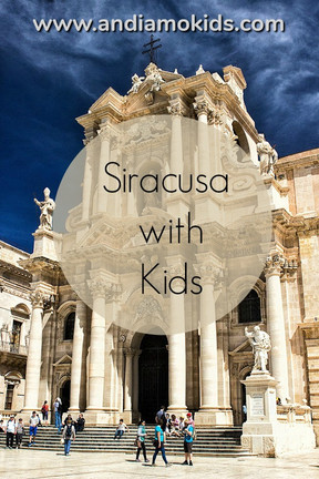 Top Places to See in Siracusa, Sicily with Kids