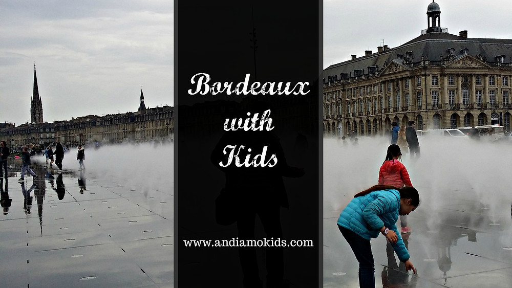 Bordeaux with Kids