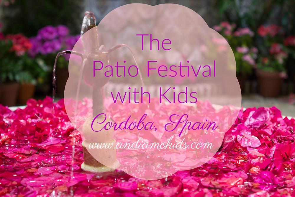 The Patio Festival with Kids Cordoba, Spain
