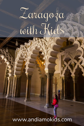 Zaragoza with Kids