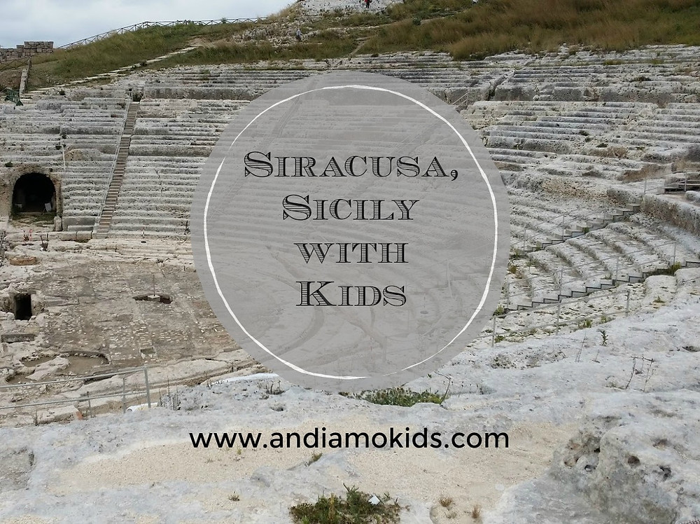 Siracusa, Sicily with Kids