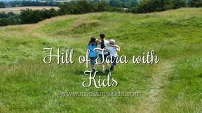 Hill of Tara with Kids