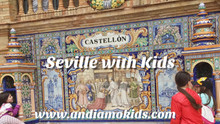 Seville with Kids Top 5