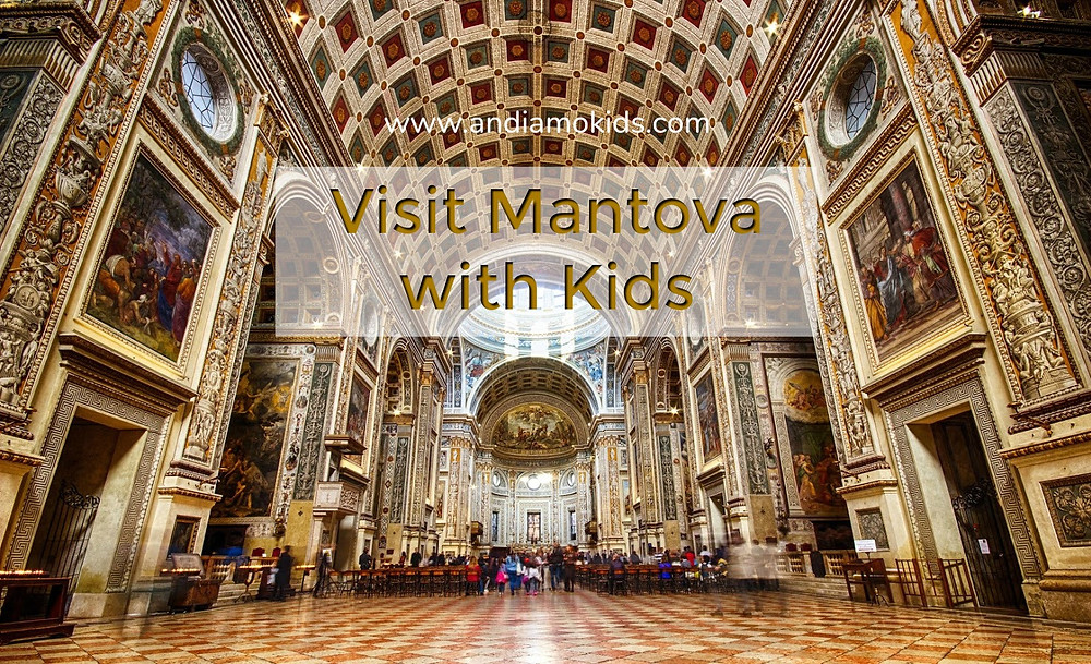 Mantova with Kids
