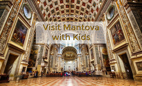 Mantova with Kids: Off the Tourist Track