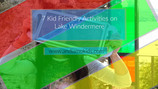 7 Kid-Friendly Activities on Lake Windermere