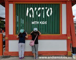 Kyoto with Kids- Top Places
