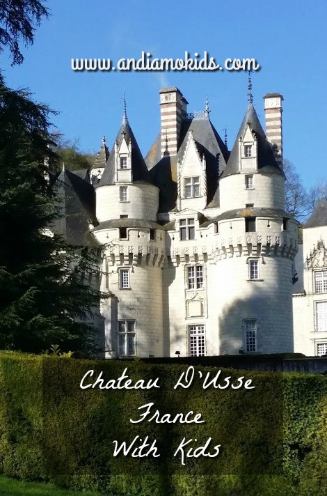 Chateau d'Usse with Kids