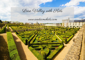 A Kid-Friendly day in the Loire Valley