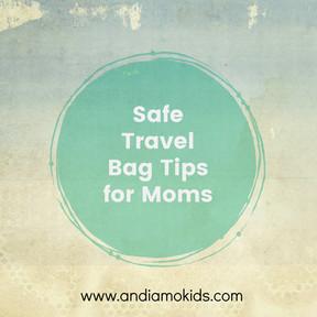 Safe Travel Bags for Moms