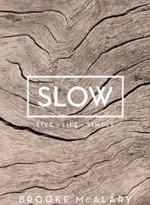 Book Review: Slow by Brooke McAlary