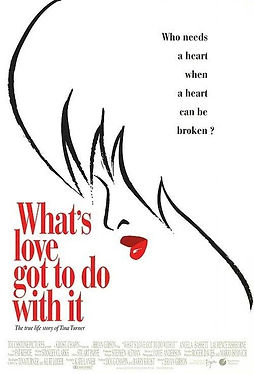 What's Love Got to do with It (1993).jpg