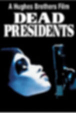 Dead Presidents.jpg