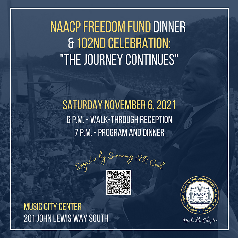 NAACP Freedom Fund Dinner & 102nd Anniversary