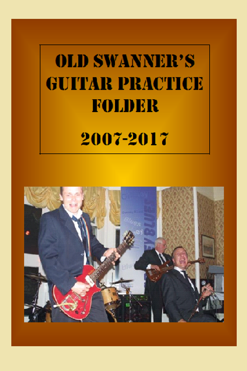 Old Swanner's Practice Folder .. see my progress over ten years. (113 page PDF)