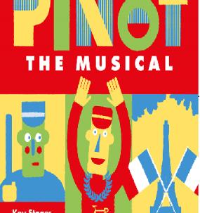 Pinot the musical flies high!