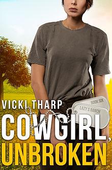 Cowgirl Unbroken by Vicki Tharp 6.jpg