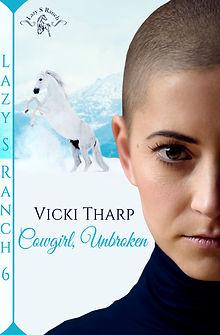 Cowgirl, Unbroken by Vicki Tharp (a litt