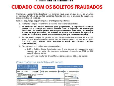 CUIDADO COM OS BOLETOS FRAUDADOS