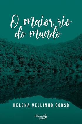 O Maior Rio do Mundo