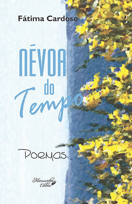 Névoa do Tempo - Poemas e Contos