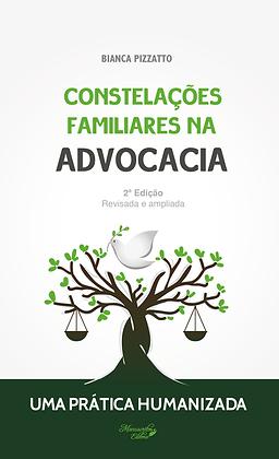 Constelações Familiares na Advocacia - Uma Prática Humanizada