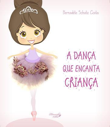 A Dança que Encanta Criança
