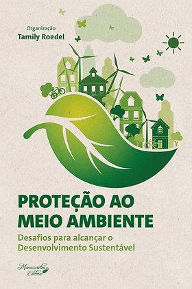 Proteção ao Meio Ambiente - Desafios para Alcançar o Desenvolvimento Sustentável