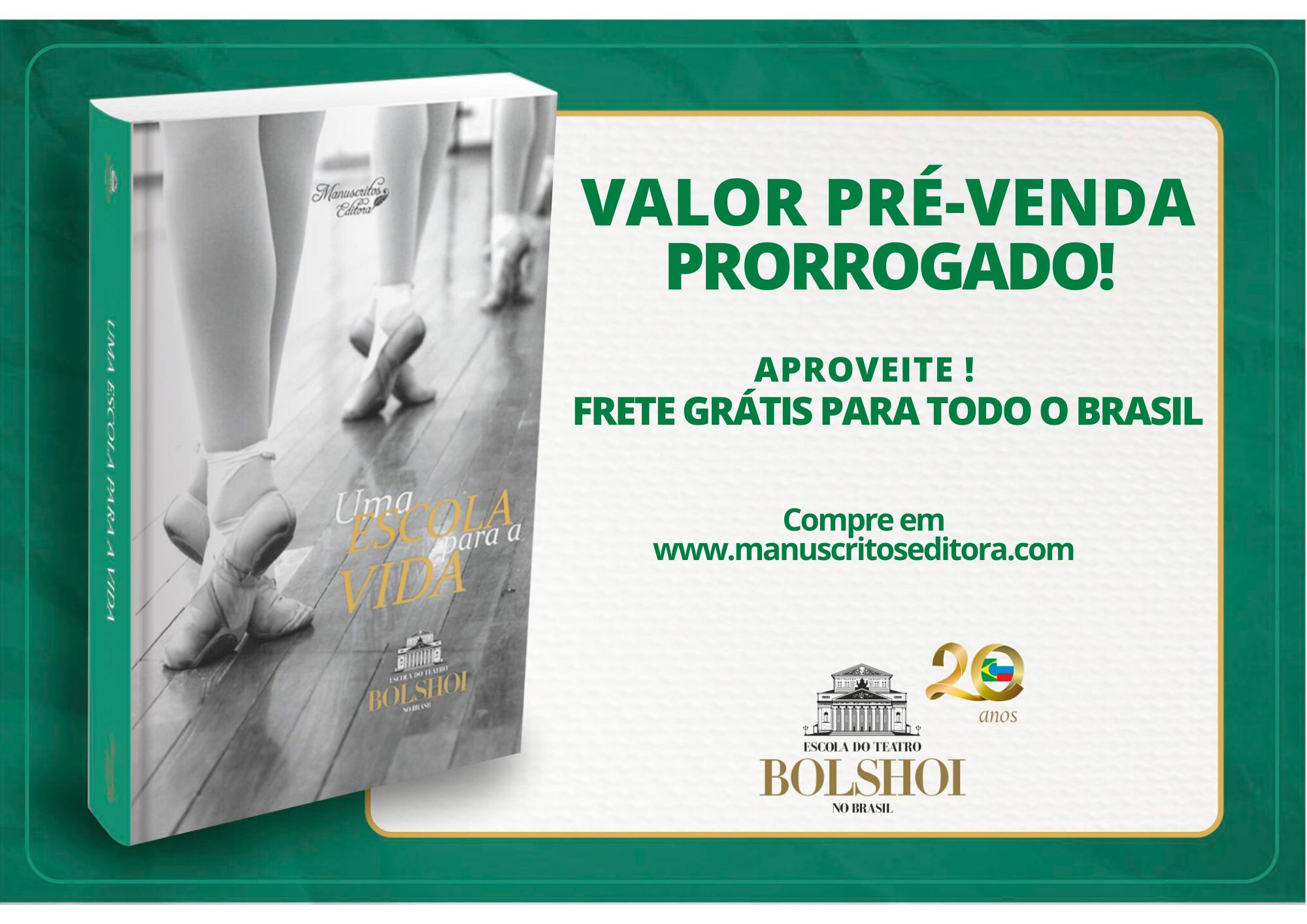 PRÉ_VENDA_LIVRO_BOLSHOI_prorrogado