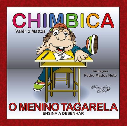 Chimbica - O Menino Tagarela