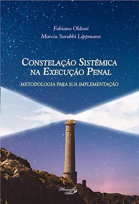Constelação Sistêmica na Execução Penal: metodologia para sua implementação
