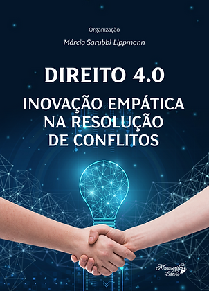 Direito 4.0: Inovação Empática na Resolução de Conflitos
