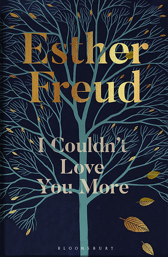 I Couldn't Love you More Esther Freud