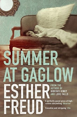 Summer at Gaglow Esther Freud