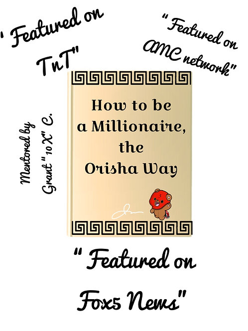 How to be a millionaire the orisha way