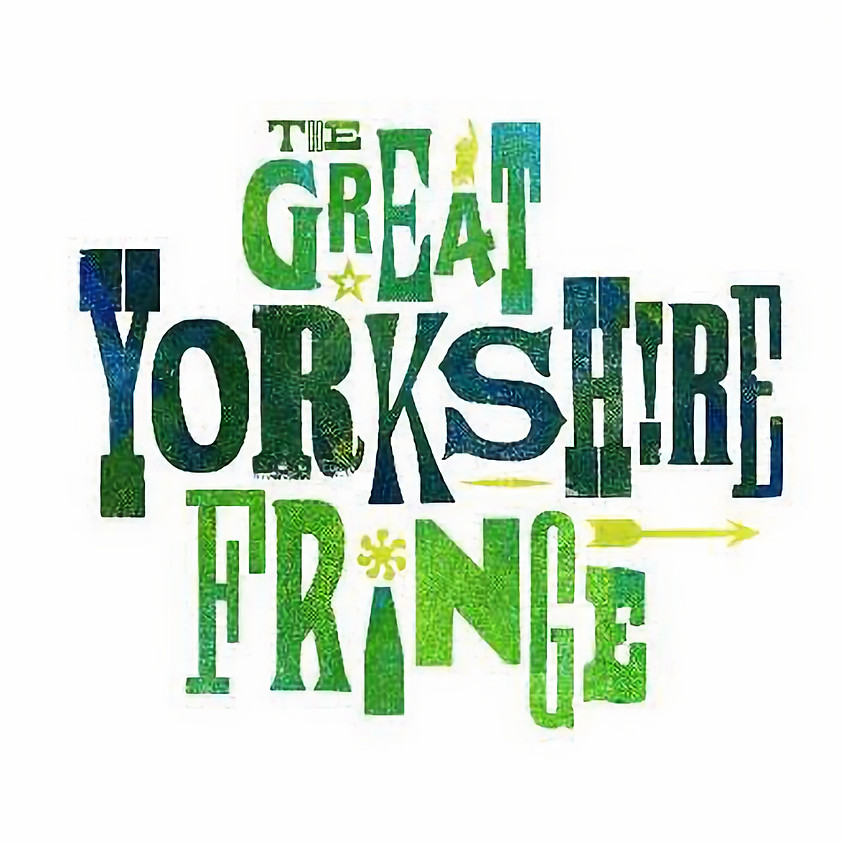 The Great Yorkshire Fringe - Show 2
