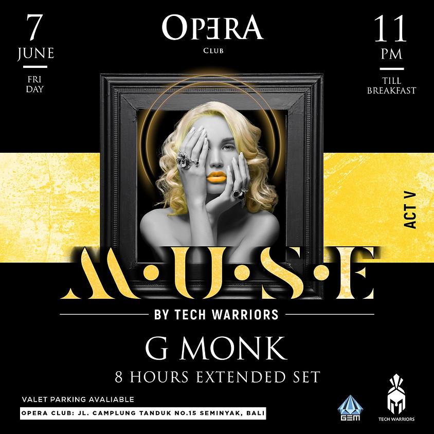 Muse G Monk x OPERA