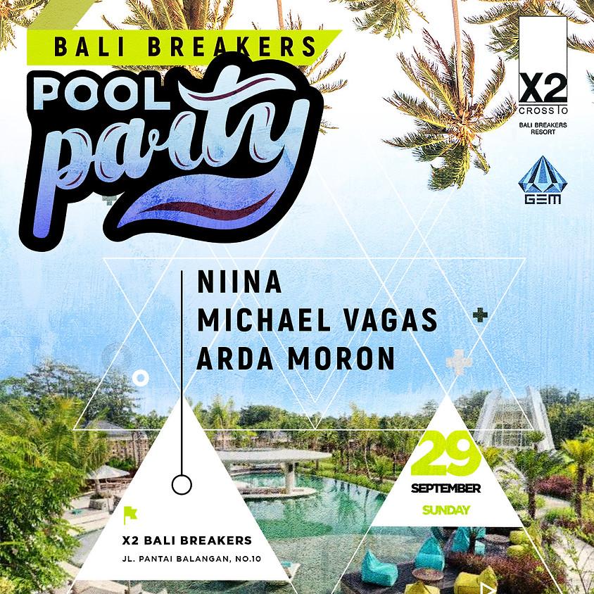 Bali Breakers ( Pool Party ) #Balangan